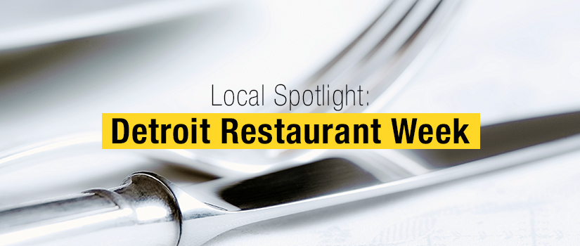 Local Spotlight Detroit Restaurant Week
