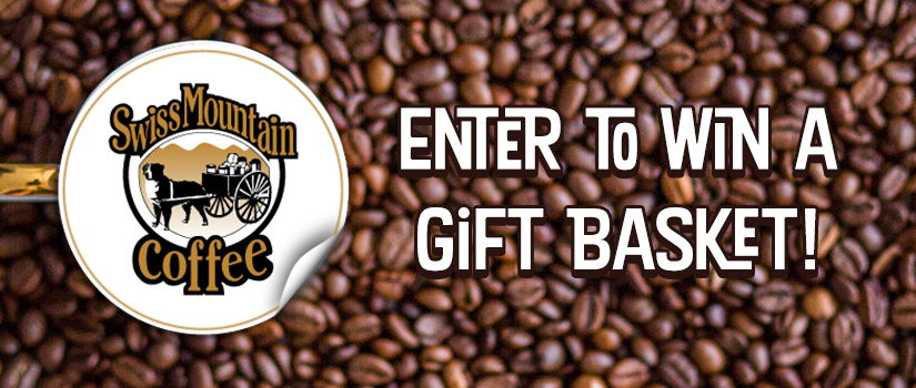 Enter to Win a Swiss Mountain Coffee Gift Basket!